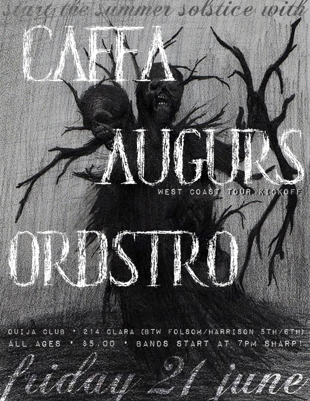 Caffa, Augurs, Ordstro at Ouija Club